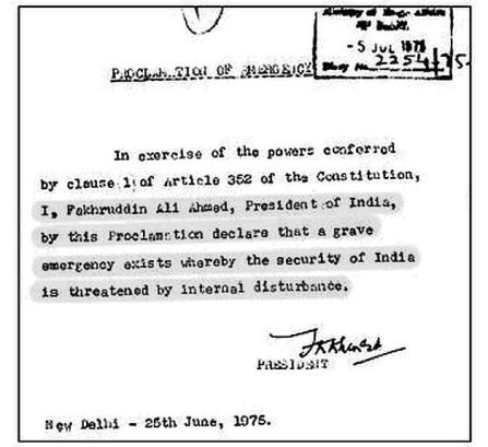 Emergency declared by President Fakhruddin Ali Ahmed under Article 352(1) of the Constitution.